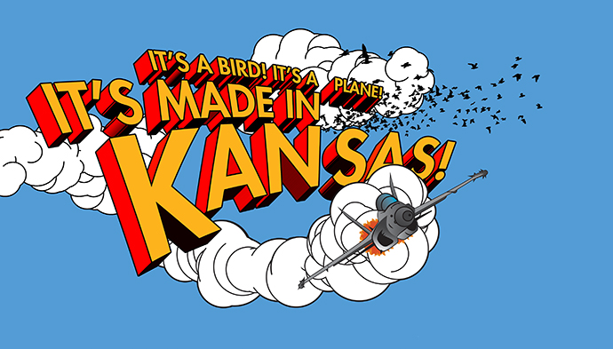 Aviation: It's a Bird! It's a Plane! It's Made in Kansas